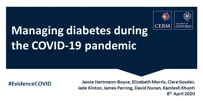 Managing Diabetes During The Covid 19 Pandemic Cebm